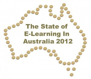 The State of E-Learning in Australia 2012
